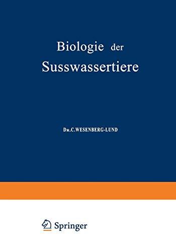 Biologie der Süsswassertiere: Wirbellose Tiere -