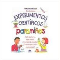 Experimentos Cientificos Para Niños por Tom Robinson
