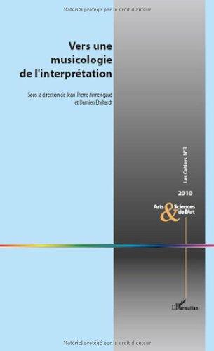 Vers une Musicologie de l'Interprétation