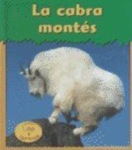 La Cabra Montes = Mountain Goat (HEINEMANN LEE Y APRENDE/HEINEMANN READ AND LEARN (SPANISH)) por Patricia Whitehouse