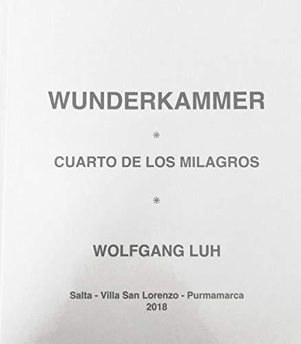 """Wunderkammer - Cuarto de los Milagros: Mit einliegender Sehhilfe und DVD \""""Cumbia Fina\"""" von \""""The Sabrosos Biltes\"""", Jujuy, Nord-Argentinien"""