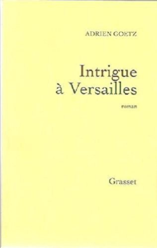 Intrigue Versailles [Pdf/ePub] eBook