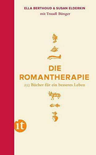 Buchseite und Rezensionen zu 'Die Romantherapie: 253 Bücher für ein besseres Leben (insel taschenbuch)' von Susan Elderkin