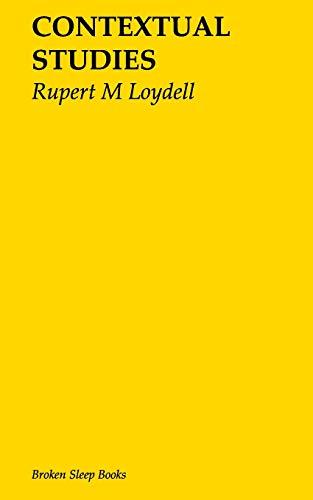 Contextual Studies por Rupert M Loydell