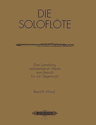 Die Soloflote Band 2: Klassik Flûte Traversiere