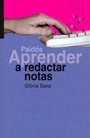 Aprender a Redactar Notas (Spanish Edition) by Gloria Sanz (2001-04-02)