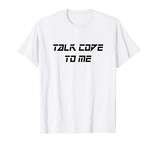 Talk Code To Me Shirt funny Coders Gift Shirt