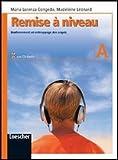 Remise à niveau. Renforcement et rattrappage des acquis. Modulo B. Per la Scuola media. Con CD Audio