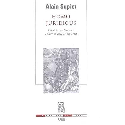 Homo juridicus. Essai sur la fonction anthropologique du Droit (La couleur des idées)