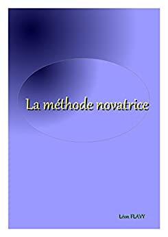 CULTURE GÉNÉRALE MÉTHODE NOVATRICE CONCOURS 2016-2017 par [Léon Flavy]