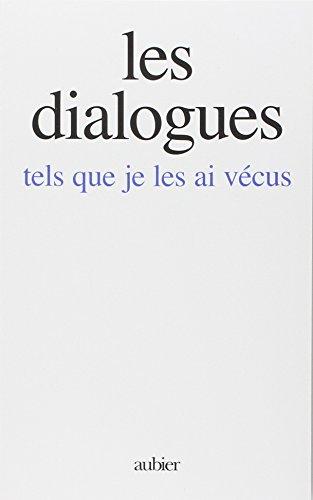 Les dialogues tels que je les ai vécus par Gitta Mallasz