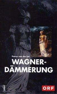 Wagnerdämmerung [VHS]