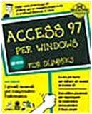 eBook Gratis da Scaricare Access 97 per Windows (PDF,EPUB,MOBI) Online Italiano
