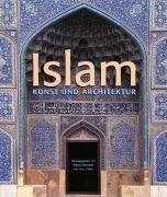 Islam: Kunst und Architektur