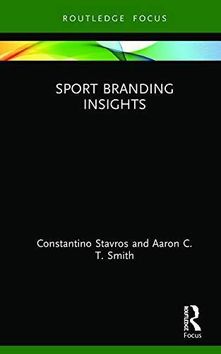 Sport Branding Insights (Sport Business Insights) (English Edition)