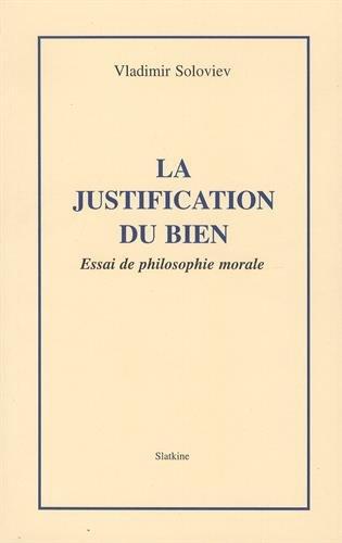 La justification du bien: Essai de philosophie morale