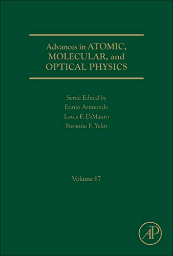 Advances in Atomic, Molecular, and Optical Physics (Volume 67) - Serial Fiber Optic