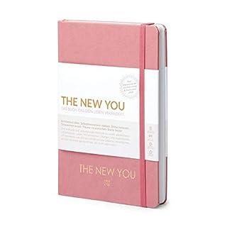 THE NEW YOU (rosa) - Das Buch, das dein Leben verändert.: Eine kraftvolle und wirkungsvolle Methode zu einem glücklicheren und erfüllteren Leben. Mit ... von dem du immer geträumt hast.