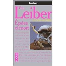 Epées et mort. Le Cycle des épées de Fritz Leiber ( 12 février 1993 )