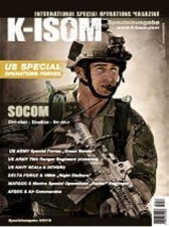 K-ISOM 2//2013 Spezialkräfte Magazin Kommando Bundeswehr Waffe Eliteeinheiten GSG