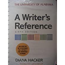 A Writer's Reference (Custom for the University of Alabama) Edition: sixth