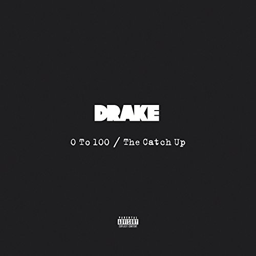 0 To 100 / The Catch Up [Explicit]