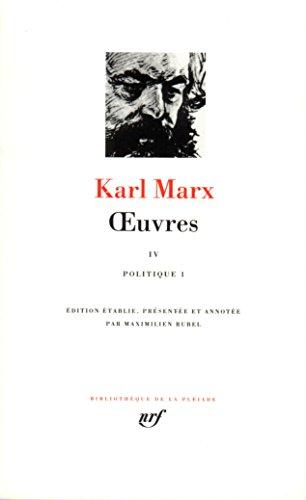 Marx : Oeuvres, tome 4 : politique par Karl Marx