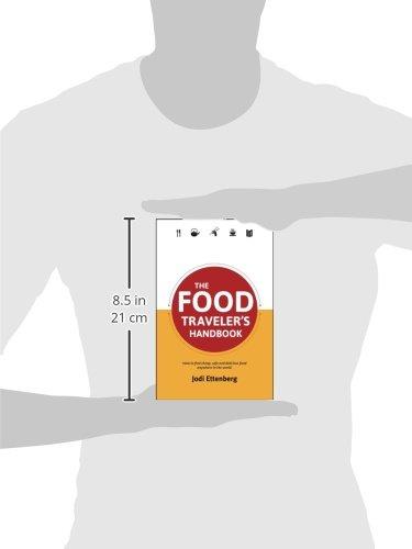 The Food Traveler's Handbook (Traveler's Handbooks)