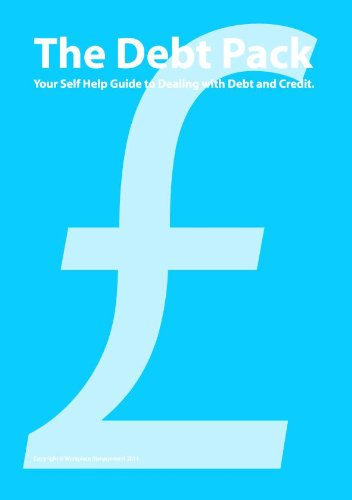 The Debt Pack - Your Self Help Guide to Debt and Credit.
