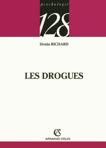 Les drogues par Denis Richard