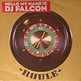 DJ Falcon / Hello My Name Is