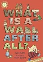 What Is a Wall, After All? (Read and Discover)
