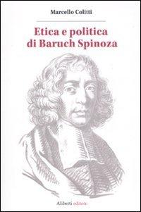 Etica e politica di Baruch Spinoza