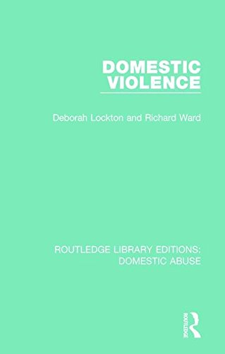 Domestic Violence (Routledge Library Editions: Domestic Abuse)