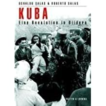 Kuba: Eine Revolution in Bildern