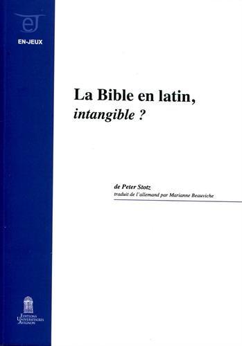 La Bible en Latin, <I>Intangible ?</I>