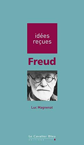 Freud: idées reçues sur Freud