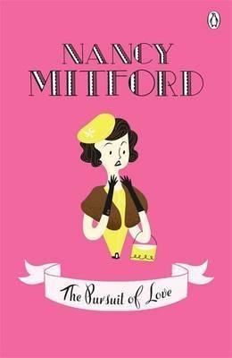 [The Pursuit of Love] (By: Nancy Mitford) [published: July, 2010]