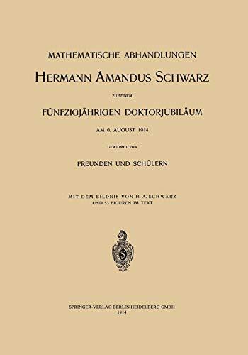 Mathematische Abhandlungen Hermann Amandus Schwarz