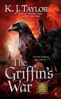 (THE GRIFFIN'S WAR) BY TAYLOR, K. J.(AUTHOR)Paperback Feb-2011