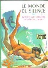 LE MONDE DU SILENCE par Jacques Yves Cousteau - Dumas