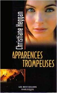 Christiane Heggan - Apparences trompeuses