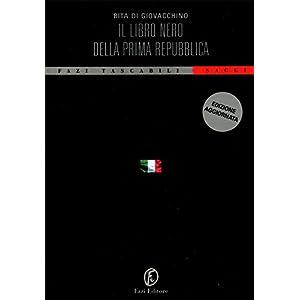 Il libro nero della Prima Repubblica (Tascabili)