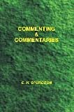 [(Commenting and Commentaries)] [By (author) Charles Haddon Spurgeon] published on (May, 2006)