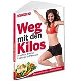 Weg mit den Kilos: Ihr perfekter 4 Wochen Ernährungs- und Fitnessplan