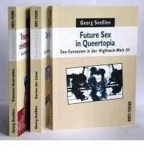 Sex-Fantasien in der Hightech-Welt I bis III: Tr?umen Androiden von elektronischen Orgasmen? / Der virtuelle Garten der L?ste / Future Sex in Queertopia (Sexual politics) (Paperback)(German) - Common