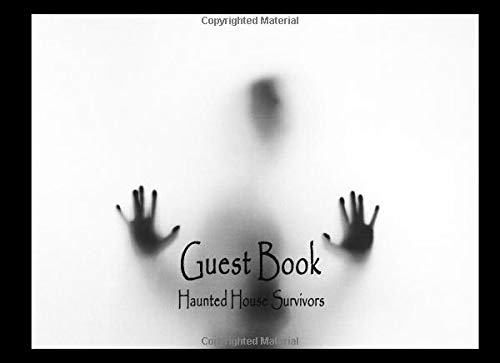 Guest Book: Haunted House Survivors