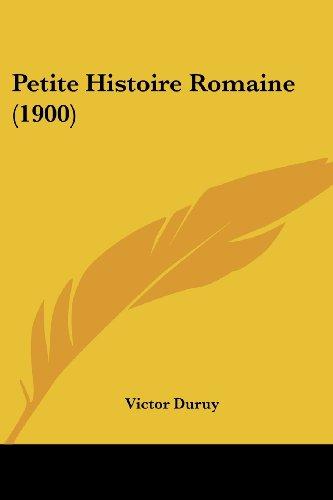 Petite Histoire Romaine (1900)