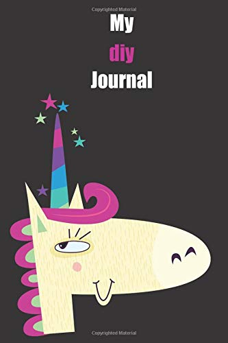 My diy Journal: With A Cute Unicorn, Blank Lined Notebook Journal Gift Idea With Black Background Cover