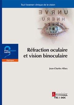 Réfraction oculaire et vision binoculaire